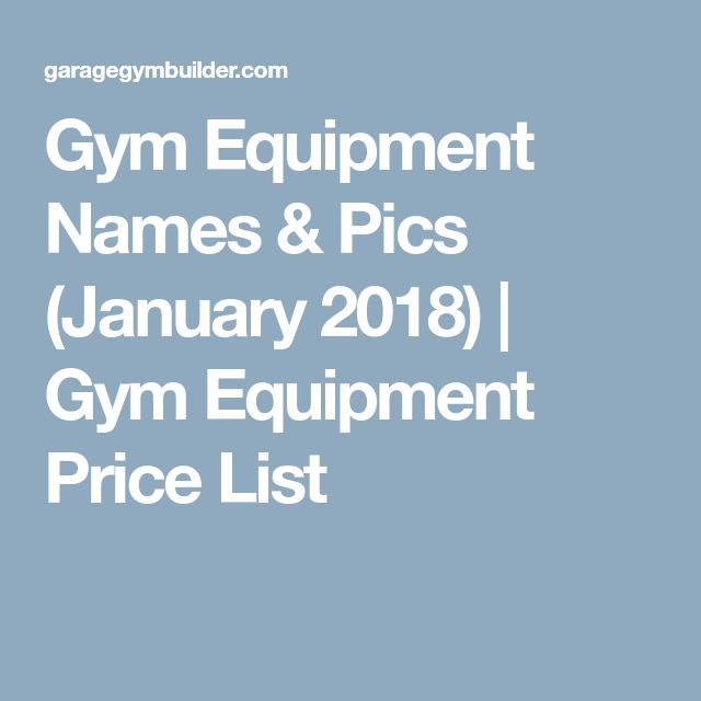 The  Best Gym Equipment Names Ideas On   Gym Workouts
