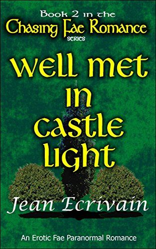 On Kindle countdown US/UK Boxing Week Book 2 of Chasing Fae Romance Well Met in Castle Light: A Paranormal Fae Erotica Romanc... https://www.amazon.com/dp/B00NF0LQGY/ref=cm_sw_r_pi_dp_U_x_HCtqAb5SABTTF
