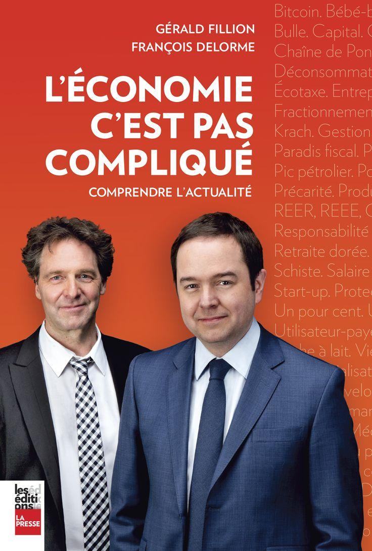 L'économie, c'est pas compliqué :comprendre l'actualité, François Delorme