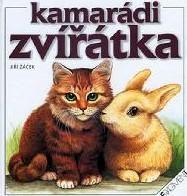 Kamarádi zvířátka - Jiří Žáček