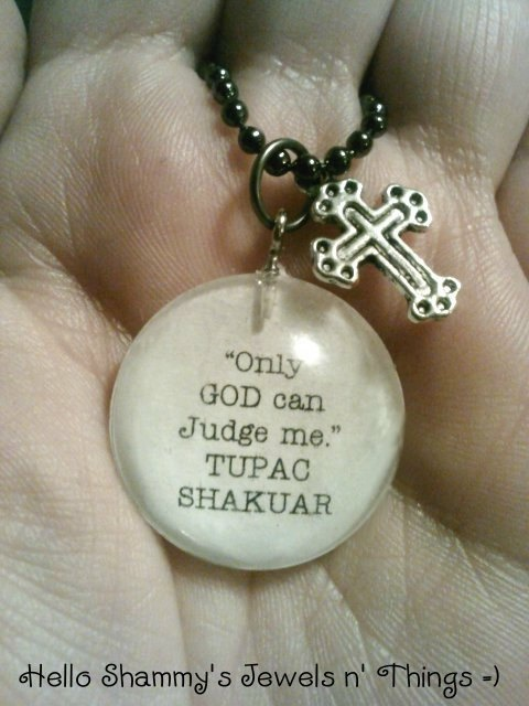 TUPAC SHAKUR Quote Necklace Only GOD can Judge me by HelloShammys, $12.00