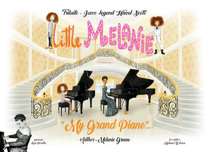 Little Melanie: My Grand Piano by Melanie Greene & Melanie Winrow