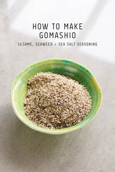 How to make Gomashio – the classic Japanese sesame salt condiment with a twist. Made with toasted seaweed, sesame seeds and sea salt.
