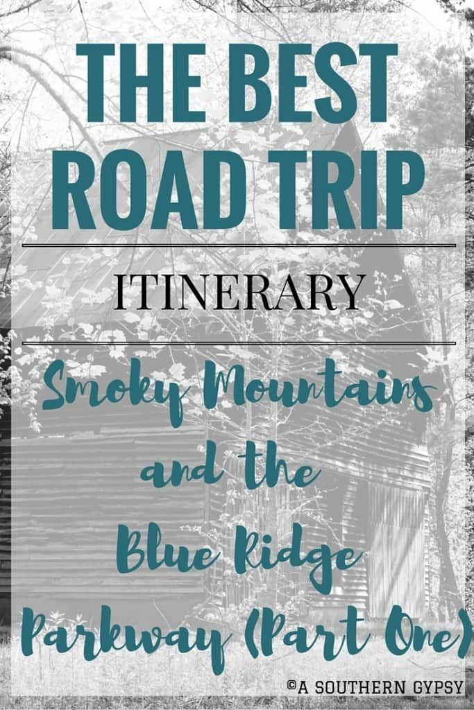 Road Trip from the Smoky Mountains up the Blue Ridge Parkway : Part One