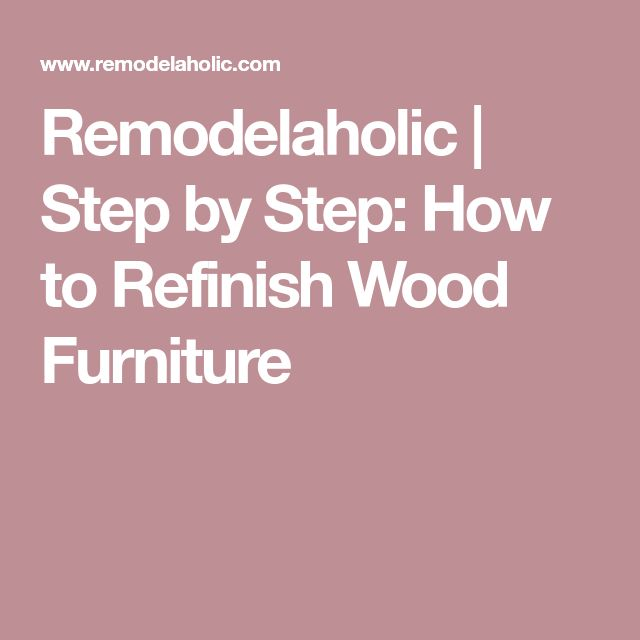 Remodelaholic | Step by Step: How to Refinish Wood Furniture