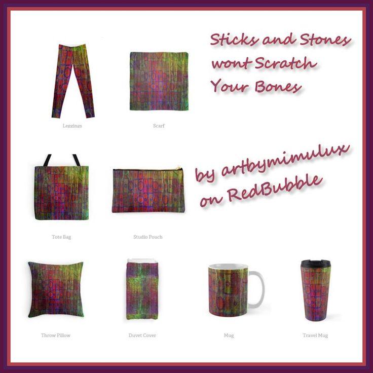 Sticks and Stones wont Scratch Your Bones Digital Art on RedBubble