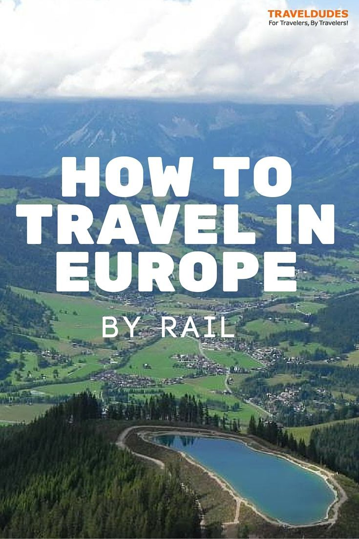 Traveling in Europe: Rail Tickets and More || European Railways are extremely well connected and can take you from just about anywhere to anywhere, in extreme comfort. | Traveldudes Social Travel Website: