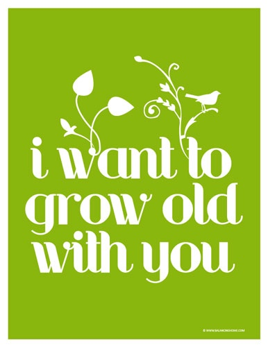 I Want To Grow Old With You Love Quotes: Best 39 Prints/Art Images On Pinterest