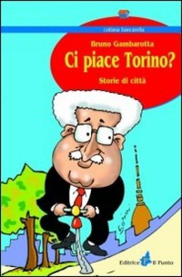 Ci piace Torino?  Siiiiiiiiiiiiiii