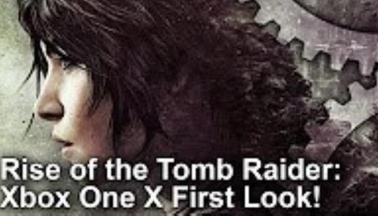 Rise of the Tomb Raider Xbox One X First Look: Digital Foundry: We've seen Rise of the Tomb Raider in action on Xbox One X - so we thought…