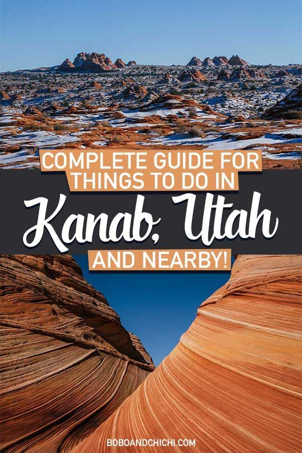 Your One Stop Guide to Things to do in Kanab Utah (and nearby)