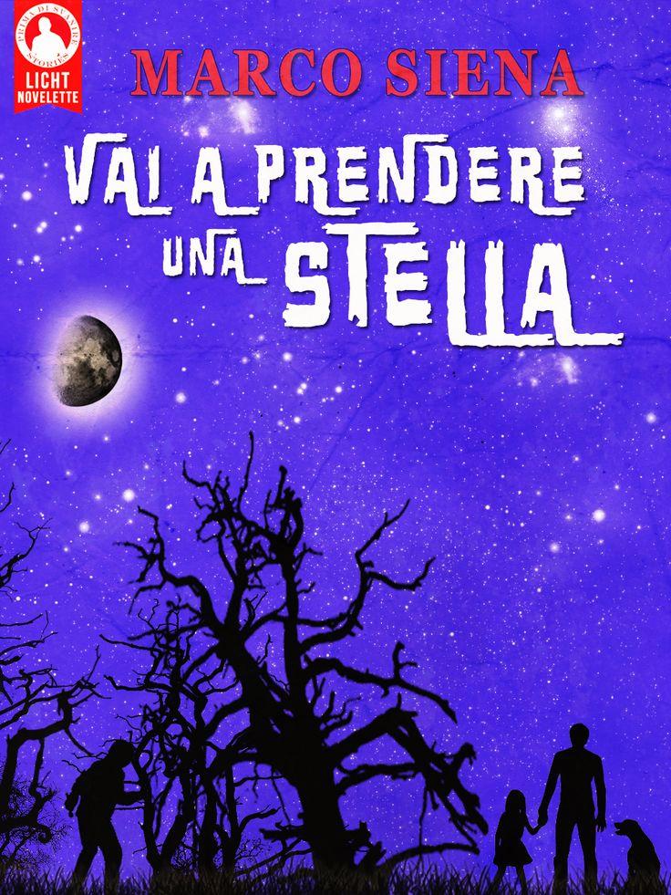 Vai a Prendere una Stella #ebook #Amazon #Kindle #Horror #goticorurale  http://www.amazon.it/Prendere-Stella-Licht-Novelette-Vol-ebook/dp/B00SBD6KNE