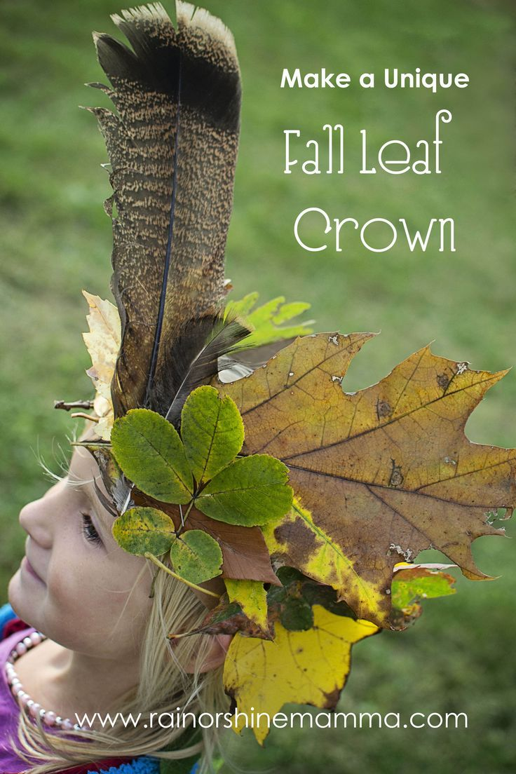Make a Unique Fall Leaf Crown. Rain or Shine Mamma