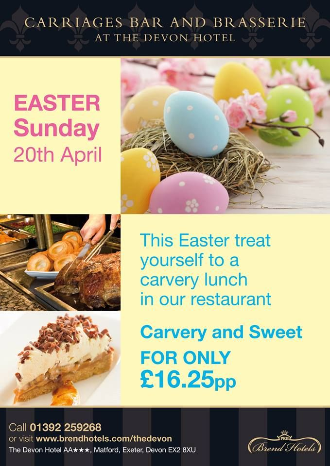 Easter Sunday Lunch at The Devon Hotel, Book early to avoid dissapointment. 01392 259268
