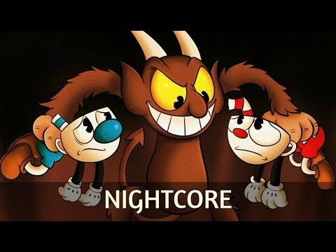 Nightcore - The Devil's Due(TryHardNinja)[Cuphead Song