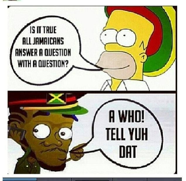 Funny Jamaican Meme : Best jamaican sayings images on pinterest proverbs