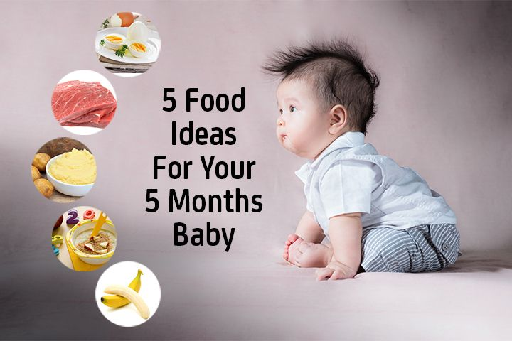 5 Months Baby Food...Unless your baby has medical conditions that require specific diet, offering solid foods is suitable at the start of the fifth month. Do not expect your darling to lick clean her bowl right away! Using the right type of feeding accessories is also important.