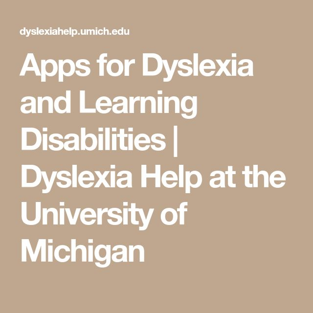 Apps for Dyslexia and Learning Disabilities | Dyslexia Help at the University of Michigan