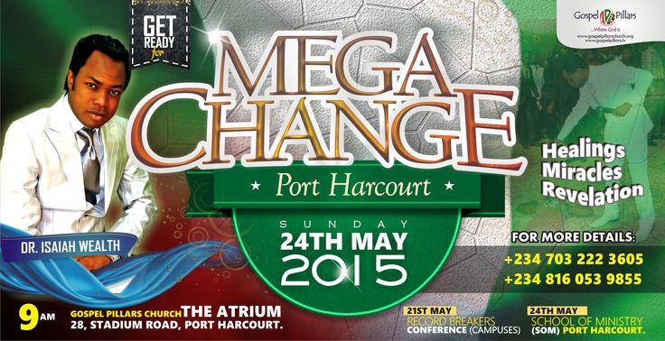 Port Harcourt, Nigeria is next for a MEGA CHANGE!