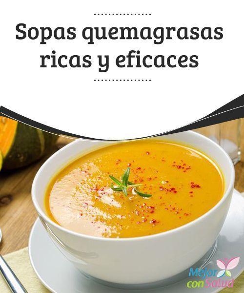 Sopas quemagrasas ricas y eficaces | recetas | Sopas