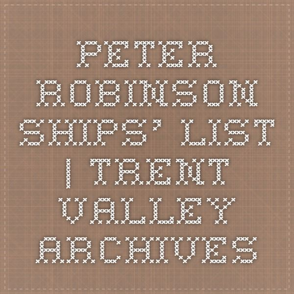 Peter Robinson Ships' List | Trent Valley Archives