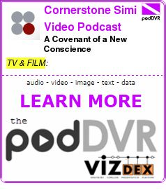 #TV #PODCAST  Cornerstone Simi Video Podcast    A Covenant of a New Conscience    READ:  https://podDVR.COM/?c=bf0891bc-7b2b-27f1-a01e-af63357d2cf4
