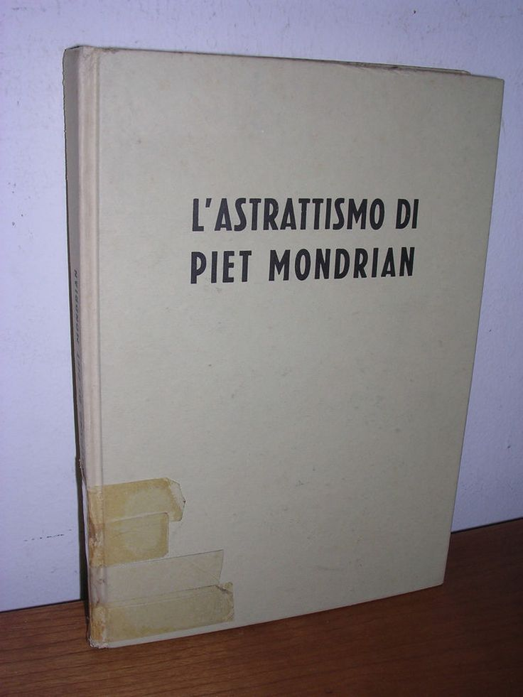 Morisani - L'Astrattismo di PIET MONDRIAN - Neri Pozza - 1956