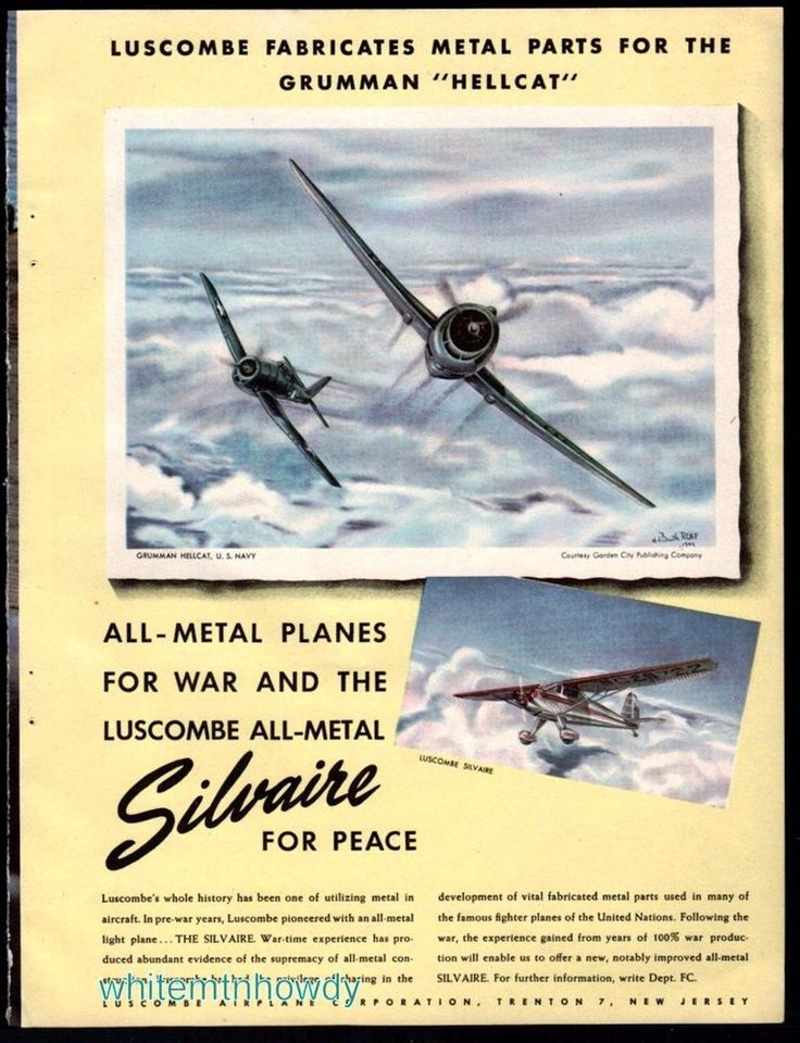 1945 WW II GRUMMAN Hellcat F6F Navy Fighter & Luscombe Silvaire Aircraft AD