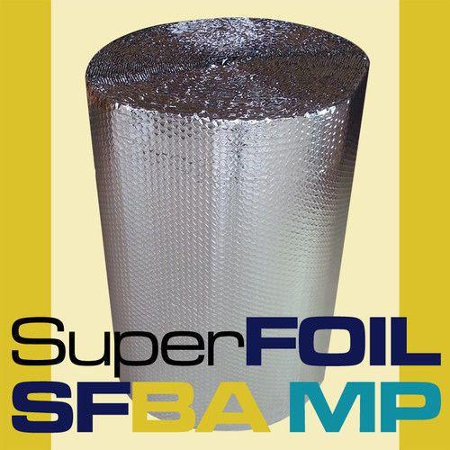 SFBA MP Bubble Foil Loft Insulation 2x Foil 1 x Bubble Wrap 0.75m Wide