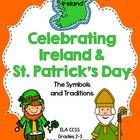 $ This is a Revised and Updated ELA CCSS Aligned Thematic Unit about Ireland and St. Patrick's Day: Their symbols and traditions. March is Irish-American Heritage month and this packet is designed to teach students about Ireland, St. Patrick's day and the national symbols of both through reading, writing, and poetry.