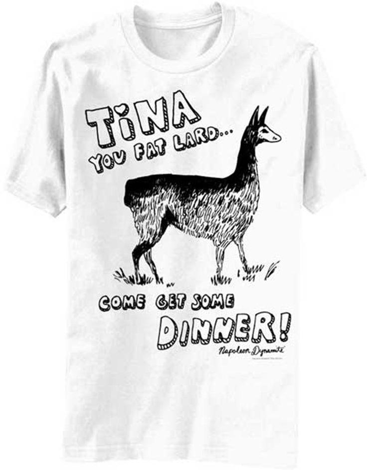 Tina you Fat Lard Come Get Some Dinner Napoleon Dynamite T-shirt