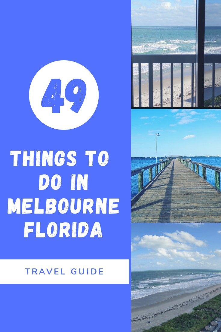 50 Fun Things To Do Melbourne Florida Usa Finding Kathy Brown Melbourne Florida Melbourne Beach Florida Florida Travel