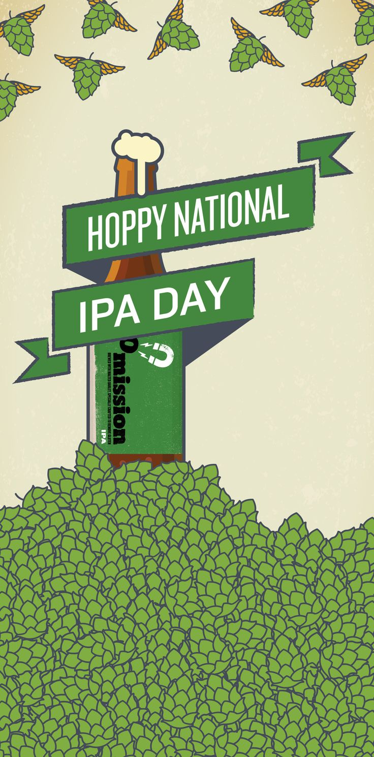 Celebrate National IPA Day with a deliciously hoppy Omission.