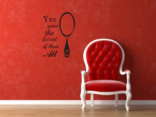 Housewares Vinyl Decal Yes, Youu0027re The Fairest Of Them All Mirror Mirror  Home