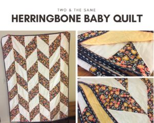 Herringbone Quilt Tutorial – TWO AND THE SAME