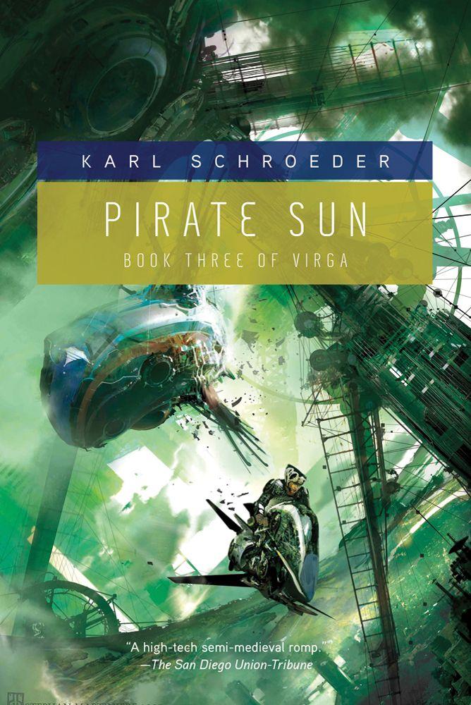 Pirate Sun Virga Volume 3 Karl Schroeder