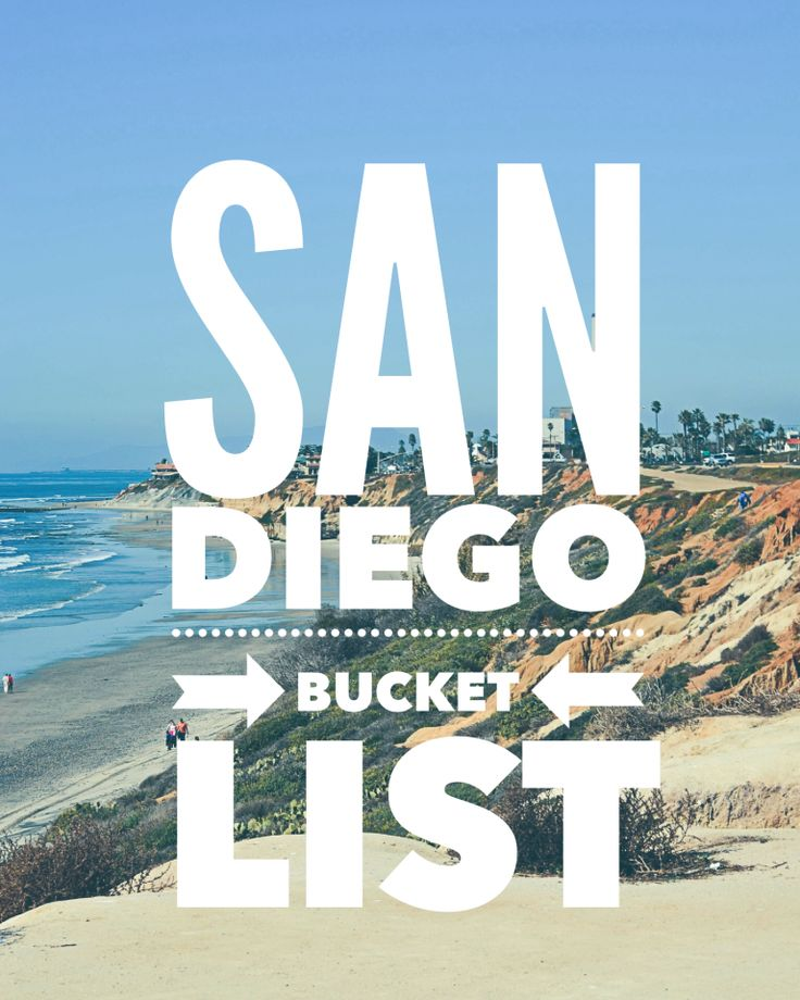 The ultimate San Diego bucket list of what to see, where to go, what to eat, and things to do in and around San Deigo.