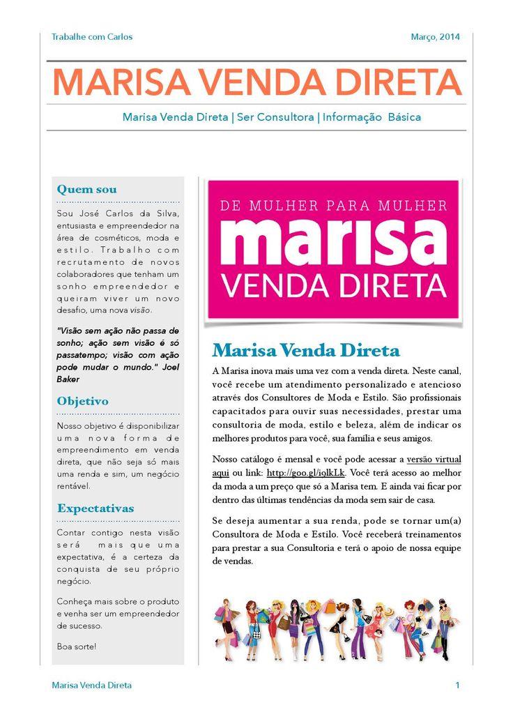 Manual Marisa Venda DiretaManual Marisa Venda Direta, para quem deseja ganhar uma RENDA EXTRA e ANDAR NA MODA por muito menos. Acredite em v...
