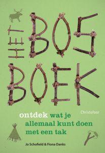 Christofoor* Het bos boek - Jo Schofield