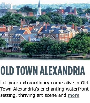 "Alexandria is the ""Best Place for a First Date"" (Washingtonian magazine) and ""One of the Most Romantic Cities in the US"" (Amazon.com). View our Top 10 Picks!"