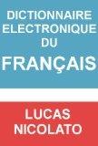 Dictionnaire Electronique du Français (French Edition)