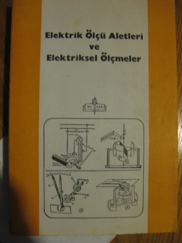 Electrik Olcu Aletleri Ve Electriksel Olcmeler M.e. G.s.n. by kadir anasiz, http://www.amazon.com/dp/B007KAL0RA/ref=cm_sw_r_pi_dp_rGNtrb1V5904R
