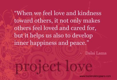 dalai lama quotes | When we feel love and kindness toward others,