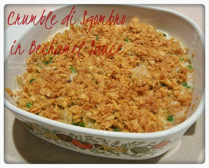 Tra Cucina & Realtà: Crumble di Sgombro in Bechamel Sauce http://cucinaerealta.blogspot.it/2015/07/crumble-di-sgombro-in-bechamel-sauce-tra-cucina-e-realta-lisa.html