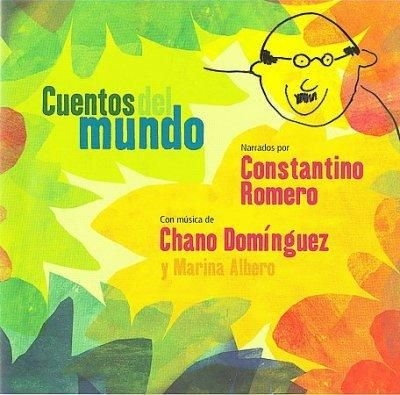 Chano Dominguez - Cuentos Del Mundo: Children's Stories from Around The World