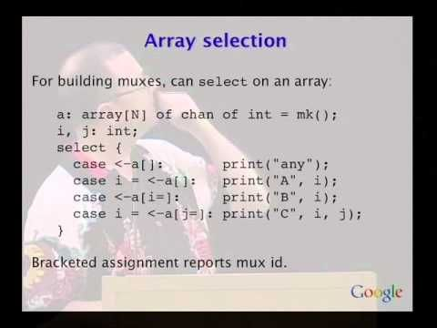 Advanced Topics in Programming Languages: Concurrency/message passing Newsqueak - Rob Pike