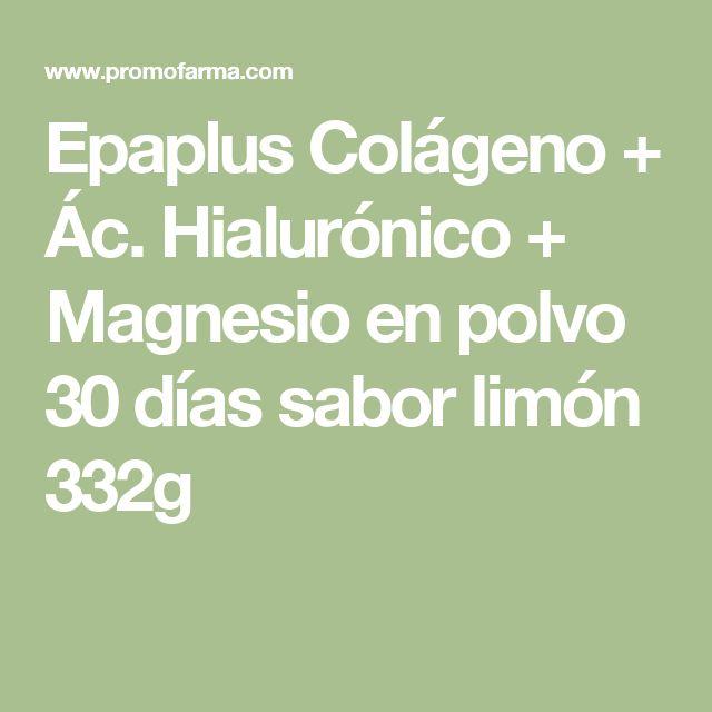 Epaplus Colágeno + Ác. Hialurónico + Magnesio en polvo 30 días sabor limón 332g