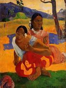 Nafeaffaa Ipolpo Aka When Will You Marry  by Paul Gauguin