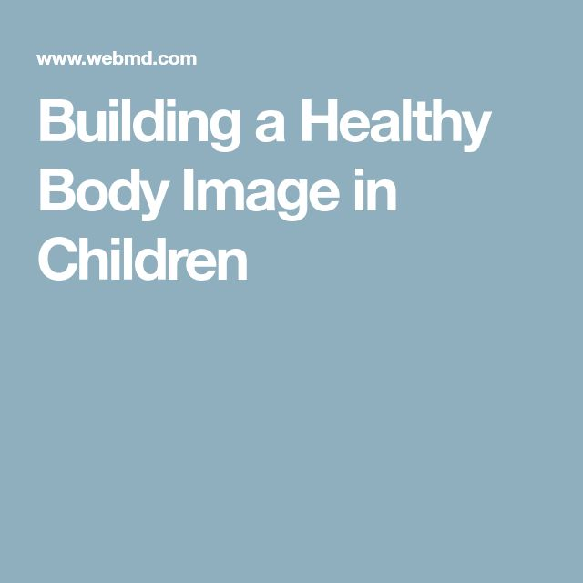 Building a Healthy Body Image in Children