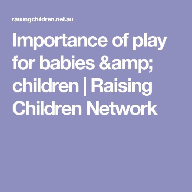 Importance of play for babies & children | Raising Children Network
